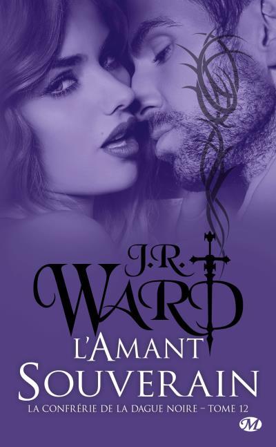 La Confrérie de la Dague Noire - Tome 12 : L'amant souverain de J.R.Ward Confry10