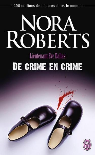 Lieutenant Eve Dallas - Tome 38 : De crime en crime de Nora Roberts De_cri10