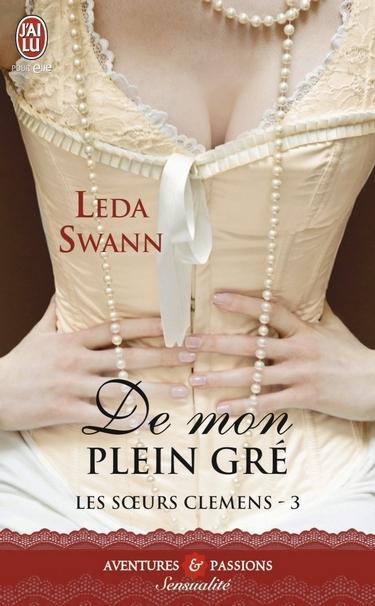 Les soeurs Clemens - Tome 3 : De mon plein gré de Leda Swann De_mon10