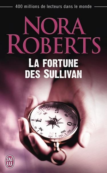 La Fortune des Sullivan de Nora Roberts  Fortun10