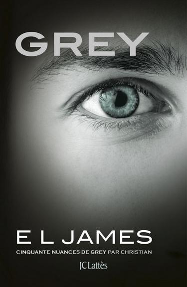 Fifty Shades - Tome 4 : GREY : Cinquante Nuances de Grey raconté par Christian Grey Grey_f10