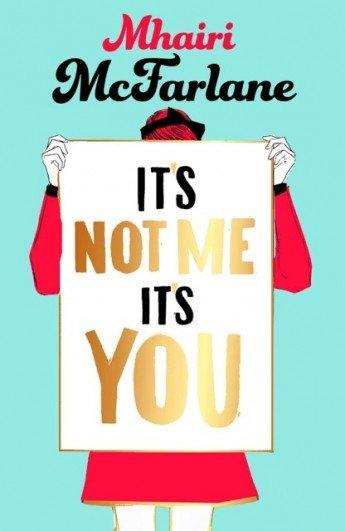 C'est pas moi, c'est toi de Mhairi McFarlane Its_no10