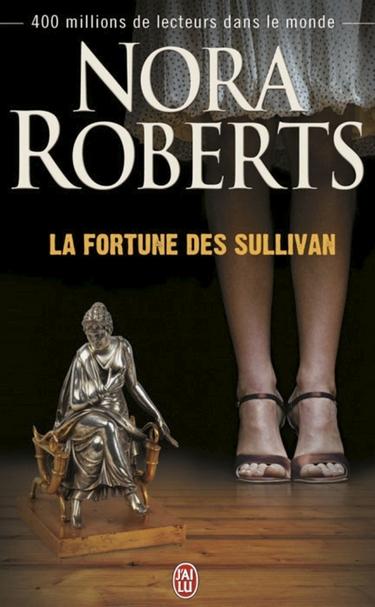 La Fortune des Sullivan de Nora Roberts  La-for10