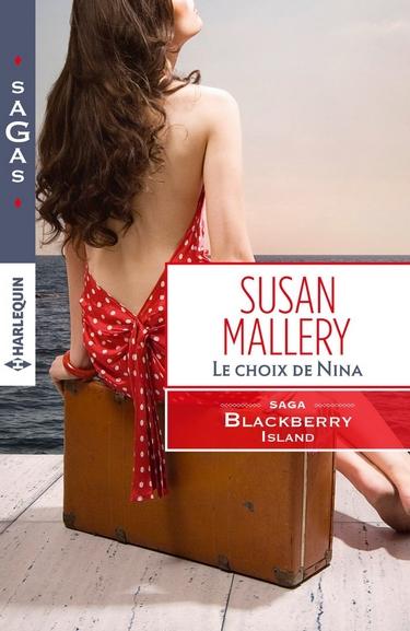 Blackberry Island - Tome 3 : Le choix de Nina de Susan Mallery Le_cho10