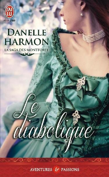 La saga des Montforte - Tome 4 : Le diabolique de Danelle Harmon Le_dia10