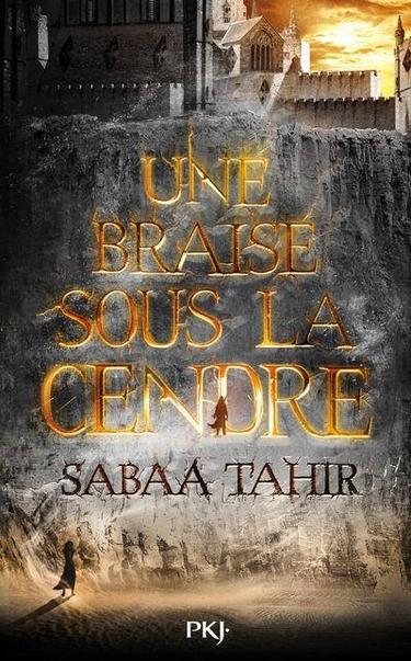 Tome 1 : Une braise sous la cendre de Sabaa Tahir Une_br10