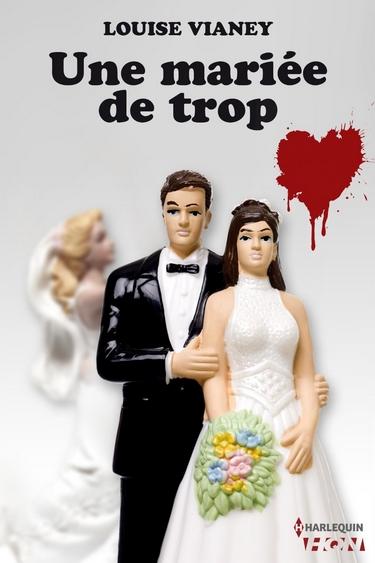 Une mariée de trop de Louise Vianey Une_ma10