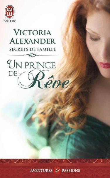 Secrets de famille - Tome 1 : Un prince de rêve de Victoria Alexander Victor10