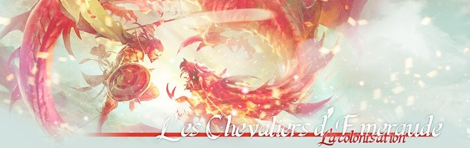 Les Chevaliers d'Émeraude, La Colonisation