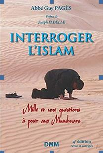 """ Interroger l'Islam"" un livre de l'abbé Guy Pagès Screen31"