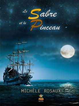 Le Sabre et le Pinceau de Michèle Rosaux 11257710