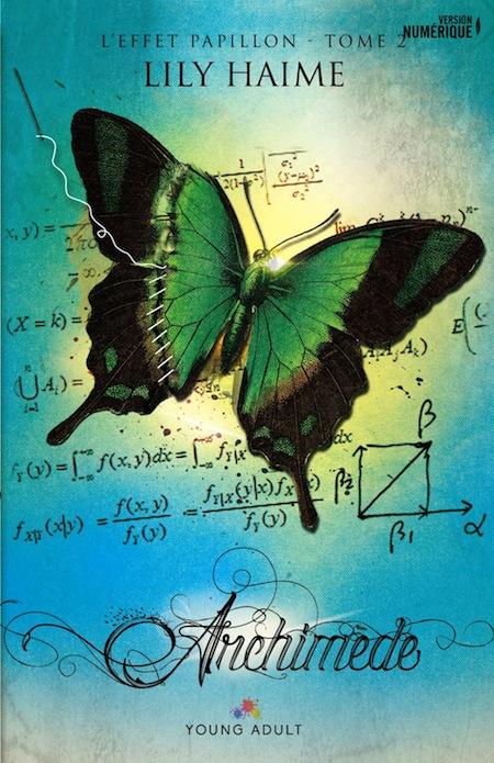 L'effet papillon - Tome 2 : Archimède de Lily Haime A1qy5u11