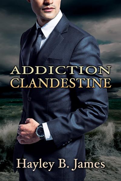 Désirs défendus - Tome 2 : Addiction clandestine de Hayley B. James Underc11