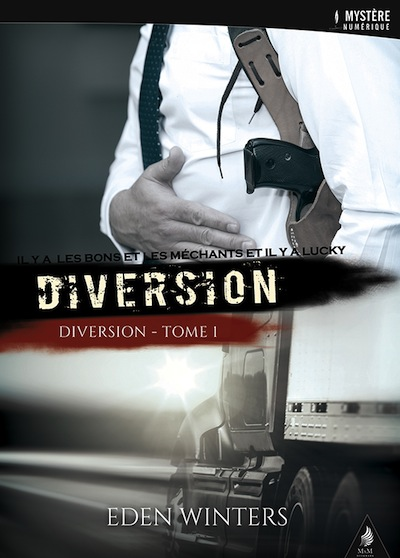 Diversion - Tome 1 : Diversion de Eden Winters Winter10