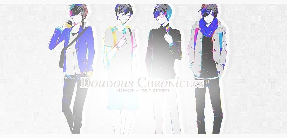 Doudous Chronicles