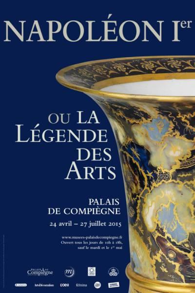Compiegne, exposition Napoleon Ier et la légende des arts  Affich10