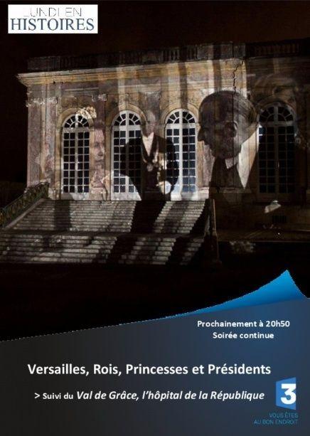 Versailles, rois, princesses et présidents sur France3 F3_ver10