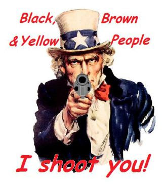 Uncle Sam: Black, Brown and Yellow Poeple, I shoot you! Unname14