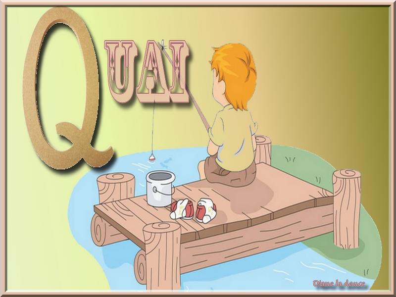 Alphabet animé Q / Quenouille-Quai Toplet38