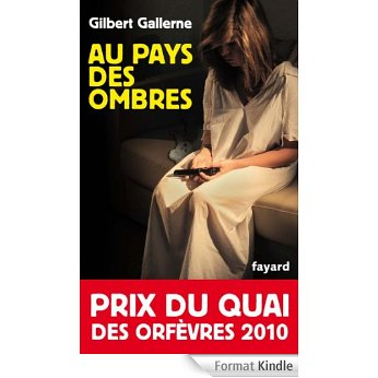 [Gallerne, Gilbert] Au pays des ombres  A14