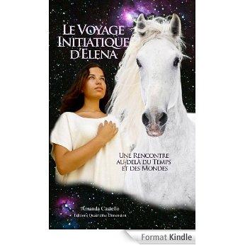 Le Voyage Initiatique d'Elena.  Amanda Castello  Amanda10