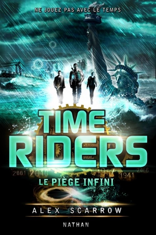 SCARROW Alex - TIME RIDERS - Tome 9 : Piège infini Couv5710