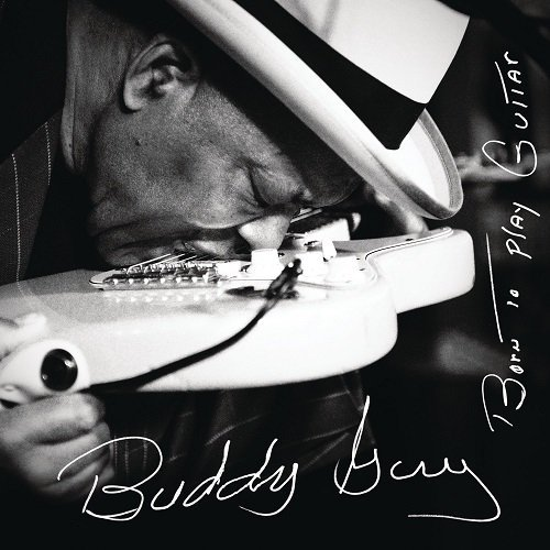 Buddy GUY - Born to Play Guitar 14383510