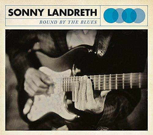 Sonny Landreth Bound by Blues 51rewt10