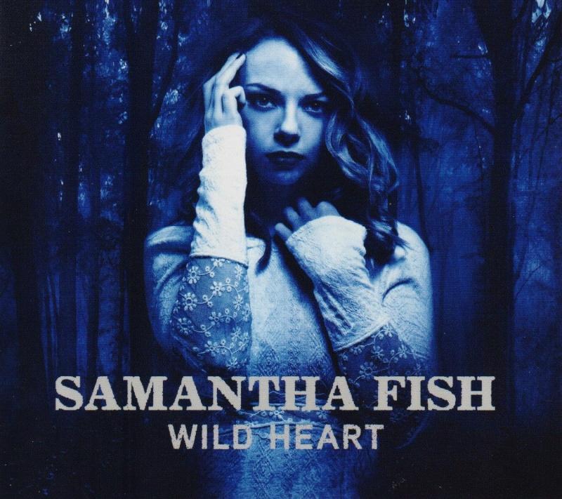 Samantha FISH Wild Heart 91yhjg10