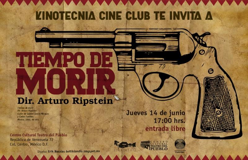 Tiempo de morir (1965) de Arturo Ripstein scénario Gabriel García Márquez et Carlos Fuentes Cartel11