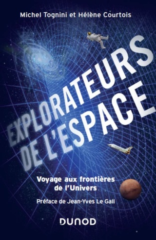[Livre] Explorateurs de l'espace par Michel Tognini et Hélène Courtois - avril 2019 53186610