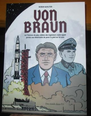 [BD Histoire spatiale] Von Braun de Robin Walter chez Des Ronds dans l'O Img_1312