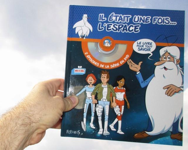 [Livre] Il était une fois... l'espace - par Pierre-François Mouriaux chez Fleurus Img_4713