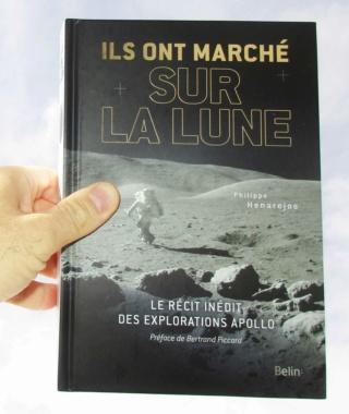 [Livre] Ils ont marché sur la Lune par Philippe Henarejos - septembre 2018 Img_7510