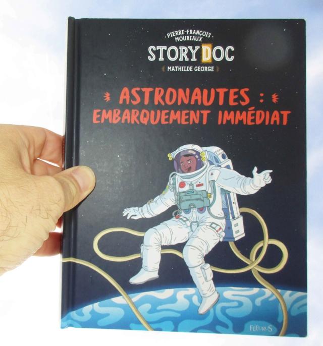 [Livre Jeunesse] Astronautes : Embarquement immédiat / StoryDoc Fleurus / Pierre-François Mouriaux et Mathilde George Img_7516