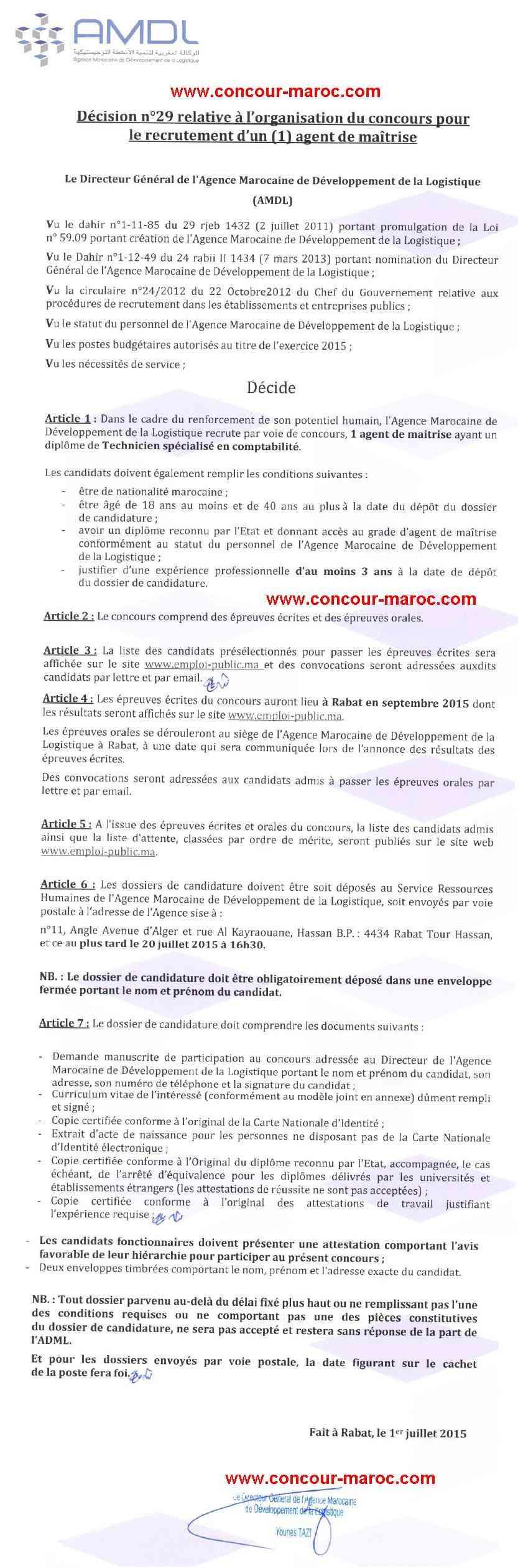 الوكالة المغربية لتنمية الأنشطة اللوجستيكية : مباراة لتوظيف تقني من الدرجة الثالثة ~ سلم 9 (1 منصب) و مباراة لتوظيف مهندس دولة من الدرجة الأولى ~ سلم 11 (5 مناصب) آخر أجل لإيداع الترشيحات 20 يوليوز 2015 Concou54