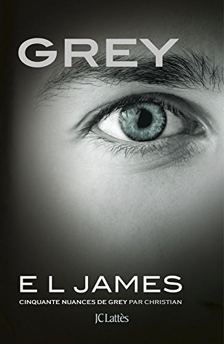 JAMES E.L. - GREY : Cinquante nuances de Grey par Christian  41he8l10