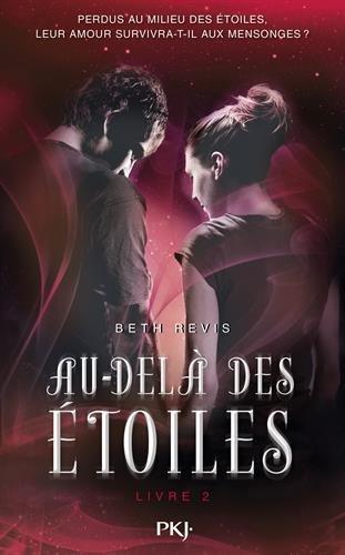 REVIS Beth - Au-delà des étoiles Tome 2 41pnpu10