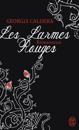 CALDERA Georgia - LES LARMES ROUGES - Tome 1 : Réminiscences   518b1p10