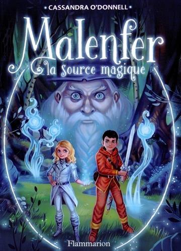 O'DONNELL Cassandra - MALENFER - Tome 2 : La source magique  51edz-10