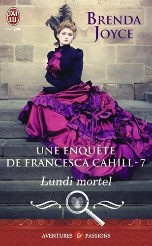 JOYCE Brenda - FRANCESCA CAHILL - Tome 7 :  Lundi mortel 51r0ql10
