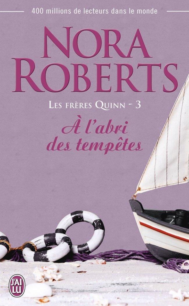 ROBERTS Nora - LES FRERES QUINN - Tome 3 : A l'abri des tempêtes 61x0ku10