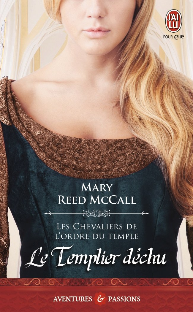 REED McCALL Mary - LES TEMPLIERS - Tome 3 - Le Templier Déchu  71tvnw10