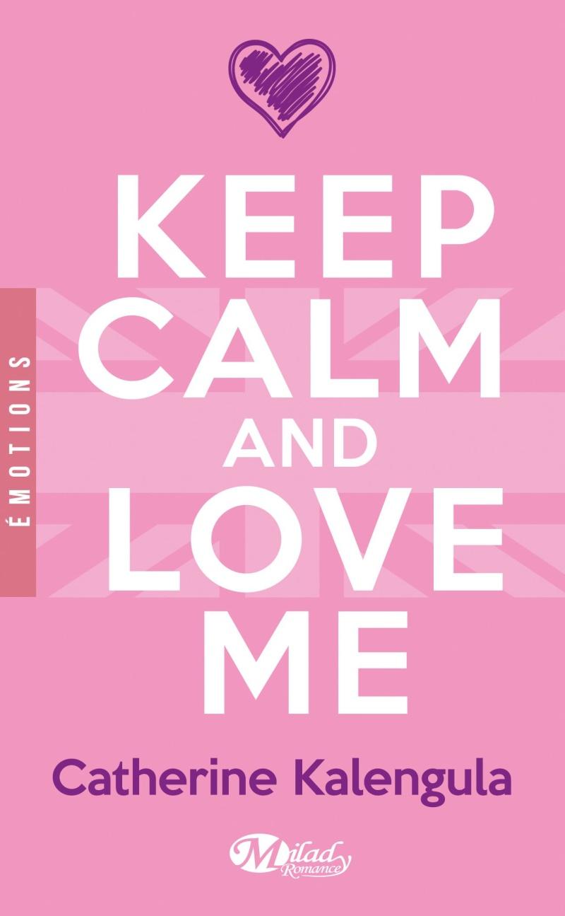 KALENGULA Catherine - Keep Calm and Love Me 71ywy110