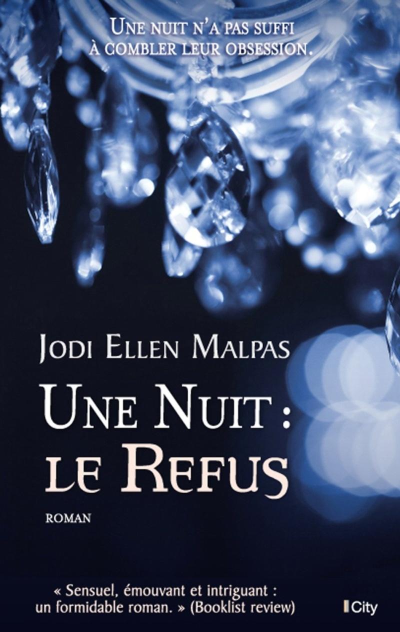 MALPAS Jodi Ellen - UNE NUIT - Tome 2 : Le refus 81nakn10