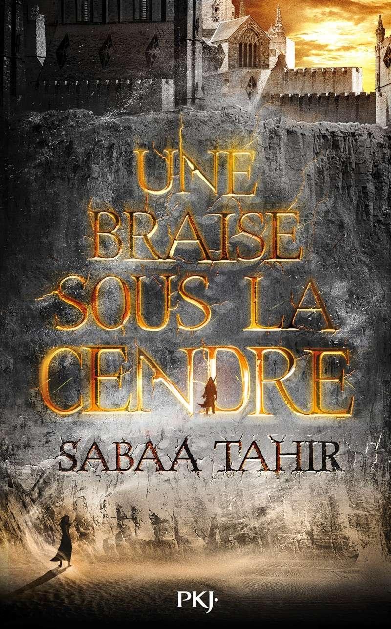 TAHIR Sabaa - Une braise sous la cendre - Tome 1 A1rjih10