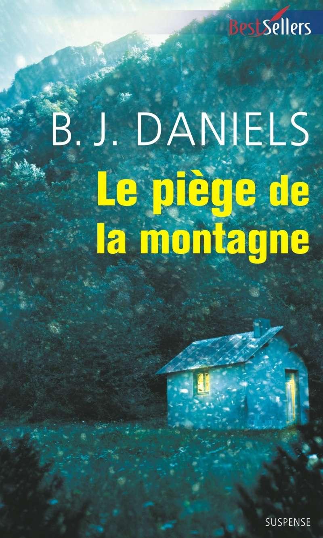 DANIELS B.J. - BEARTOOTH MONTANA - Tome 3 : Le piège de la montagne Bearto11