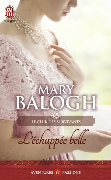 BALOGH Mary - LE CLUB DES SURVIVANTS - Tome 3 : L'échappée belle  L-echa10