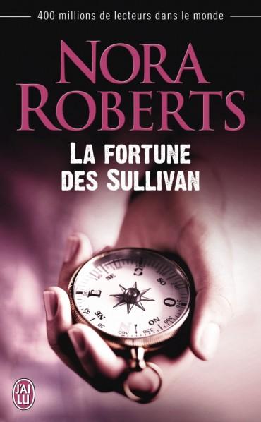 ROBERTS Nora - La fortune des Sullivan La-for10