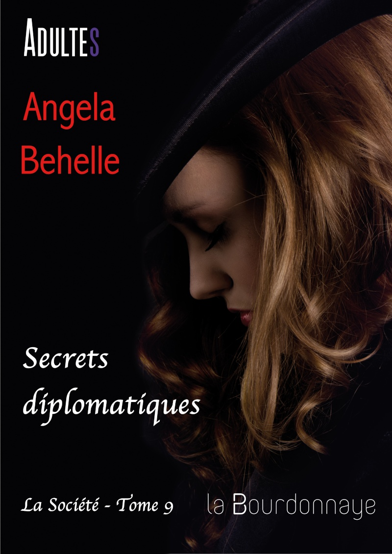 BEHELLE Angela - LA SOCIETE - Tome 9 : Secrets Diplomatiques La-soc11